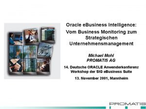 Oracle e Business Intelligence Vom Business Monitoring zum