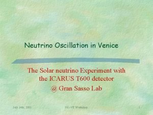 Neutrino Oscillation in Venice The Solar neutrino Experiment
