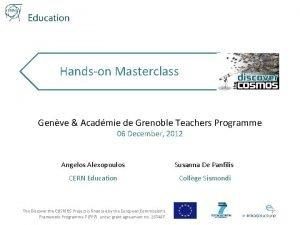 Handson Masterclass Genve Acadmie de Grenoble Teachers Programme
