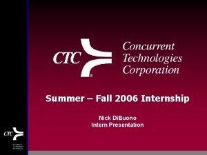 Summer Fall 2006 Internship Nick Di Buono Intern