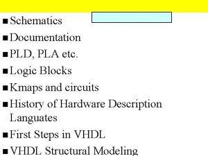 n Schematics n Documentation n PLD PLA etc