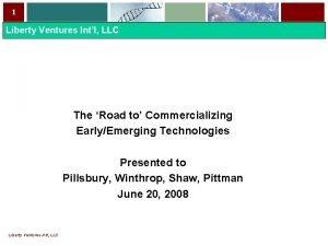 1 Liberty Ventures Intl LLC The Road to