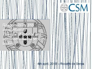 Responsibility and accountability The role of judicial and