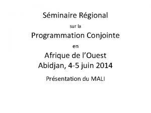 Sminaire Rgional sur la Programmation Conjointe en Afrique
