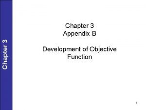 Chapter 3 Appendix B Development of Objective Function
