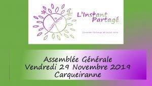 Assemble Gnrale Vendredi 29 Novembre 2019 Carqueiranne Buts
