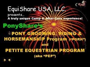 Equi Share USA LLC presents A truly unique
