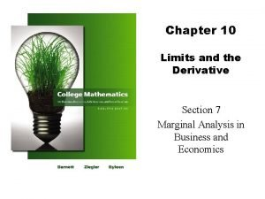 Chapter 10 Limits and the Derivative Section 7