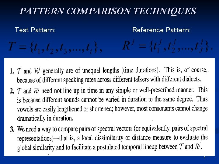 PATTERN COMPARISON TECHNIQUES Test Pattern Reference Pattern 1