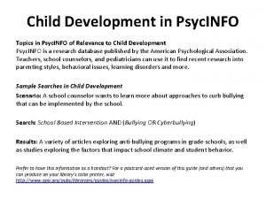 Child Development in Psyc INFO Topics in Psyc