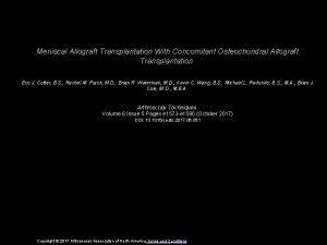 Meniscal Allograft Transplantation With Concomitant Osteochondral Allograft Transplantation