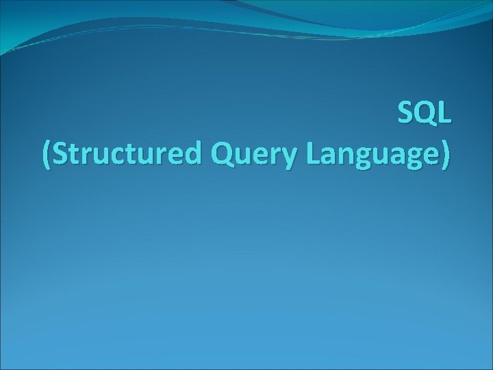 SQL Structured Query Language Pengertian Query Query adalah