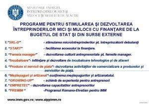 PROGRAME PENTRU STIMULAREA I DEZVOLTAREA NTREPRINDERILOR MICI I