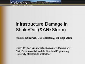 Infrastructure Damage in Shake Out ARk Storm RESIN