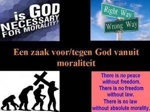 Een zaak voortegen God vanuit moraliteit Een voorbeeld