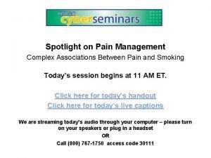 Spotlight on Pain Management Complex Associations Between Pain