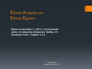 Ethical Analysis and Ethical Egoism Based on Kernohan