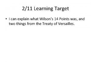 211 Learning Target I can explain what Wilsons