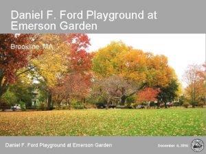 Daniel F Ford Playground at Emerson Garden Brookline