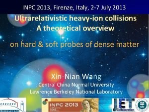 INPC 2013 Firenze Italy 2 7 July 2013
