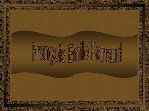 Franois Emile Barraud pintor suo nasceu em 14