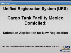 Unified Registration System URS Cargo Tank Facility Mexico