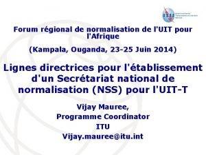 Forum rgional de normalisation de lUIT pour lAfrique