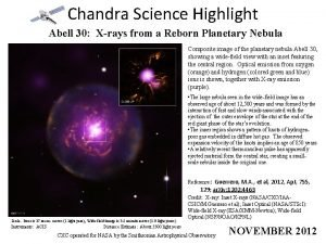 Chandra Science Highlight Abell 30 Xrays from a