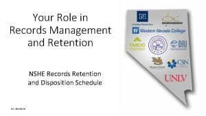 Your Role in Records Management and Retention NSHE