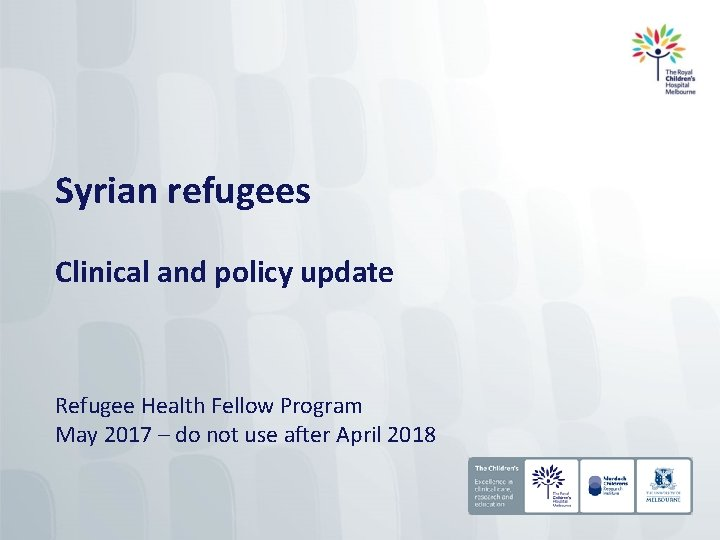 Syrian refugees Clinical and policy update Refugee Health