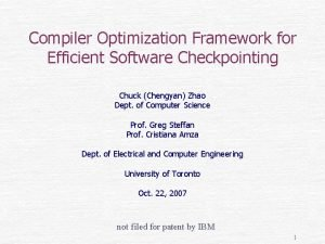 Compiler Optimization Framework for Efficient Software Checkpointing Chuck