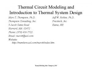 Thermal Circuit Modeling and Introduction to Thermal System
