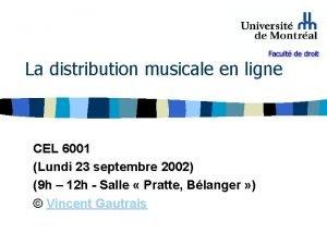La distribution musicale en ligne CEL 6001 Lundi
