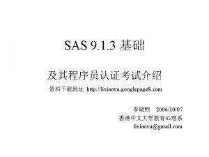 SAS SAS Base Programmer Advanced Programmer SAS http