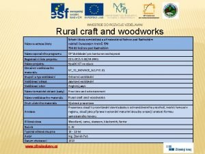 Rural craft and woodworks Nzev a adresa koly