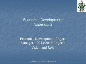 Economic Development Appendix 2 Economic Development Project Manager