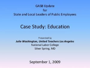 GASB Update for State and Local Leaders of