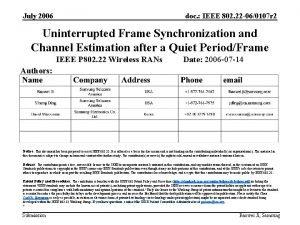 July 2006 doc IEEE 802 22 060107 r