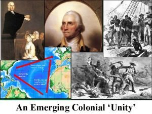 An Emerging Colonial Unity Mercantilism The Colonial Economy
