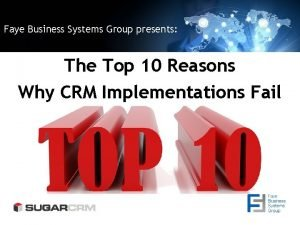 Faye Business Systems Group presents The Top 10