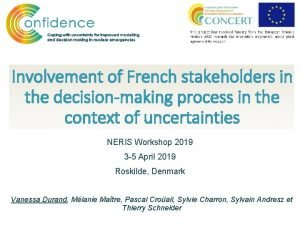 Involvement of French stakeholders in the decisionmaking process