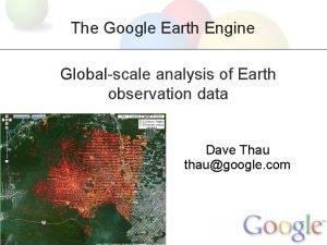 The Google Earth Engine Globalscale analysis of Earth