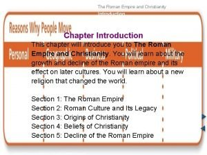 The Roman Empire and Christianity Introduction Chapter Introduction