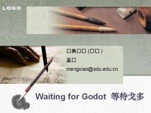 LOGO mengxiaosdu edu cn Waiting for Godot LOGO