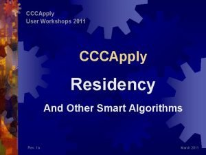 CCCApply User Workshops 2011 CCCApply Residency And Other
