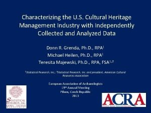 Characterizing the U S Cultural Heritage Management Industry