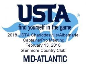 2018 USTA CharlottesvilleAlbemarle CaptainsPro Meeting February 13 2018