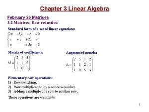 Chapter 3 Linear Algebra February 26 Matrices 3
