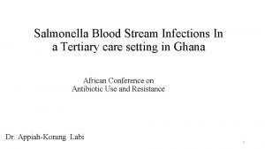 Salmonella Blood Stream Infections In a Tertiary care