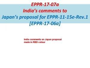 EPPR17 07 a Indias comments to Japans proposal